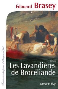 LES LAVANDIERES DE BROCELIANDE