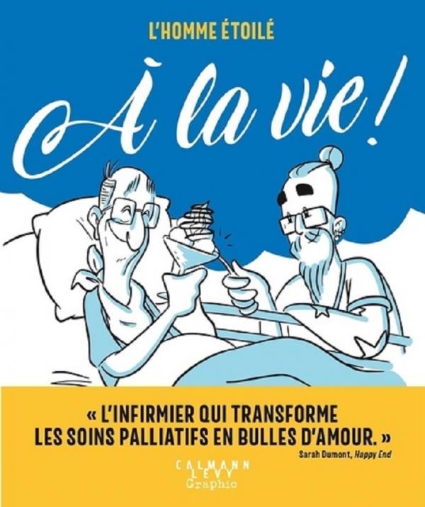 L'HOMME ETOILE - A LA VIE !
