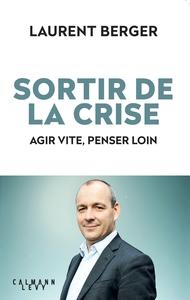 SORTIR DE LA CRISE