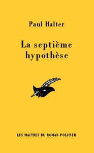LA SEPTIEME HYPOTHESE