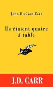 ILS ETAIENT QUATRE A TABLE