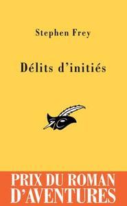DELITS D'INITIES PRIX DU ROMAN D'AVENTURES 2005