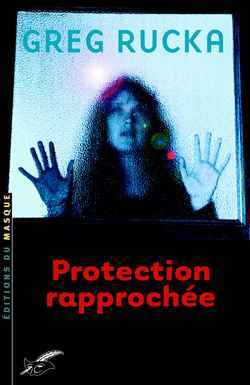 PROTECTION RAPPROCHEE