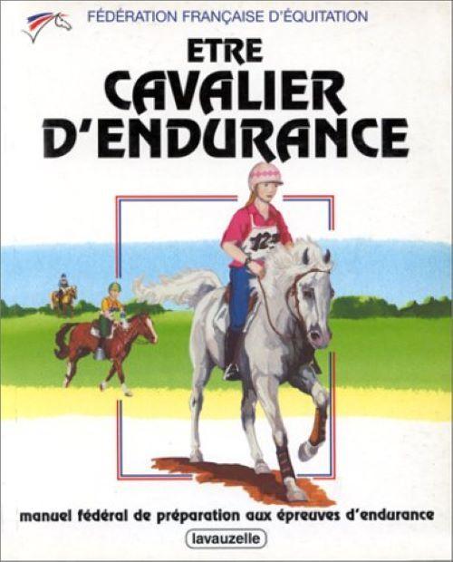 ETRE CAVALIER D'ENDURANCE