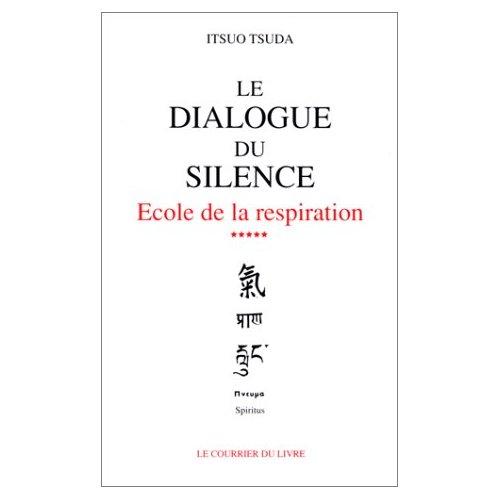 LE DIALOGUE DU SILENCE (VOLUME 5)