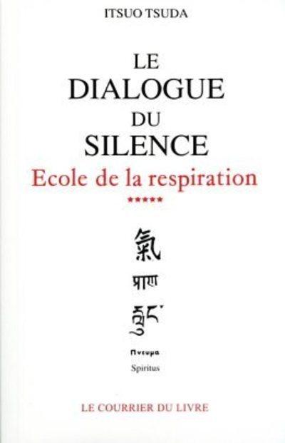 DIALOGUE DU SILENCE (LE) VOLUME 5