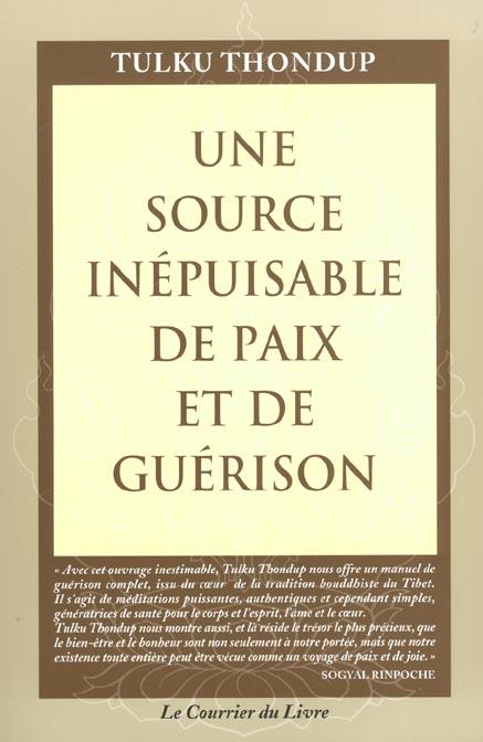 UNE SOURCE INEPUISABLE DE PAIX ET DE GUERISON