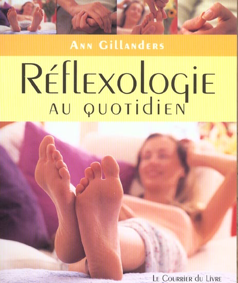 REFLEXOLOGIE AU QUOTIDIEN