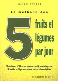 METHODE DES 5 FRUITS ET LEGUMES PAR JOUR (LA)