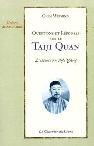 QUESTIONS ET REPONSES SUR LE TAIJI QUAN