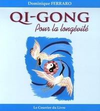 QI-GONG POUR LA LONGEVITE