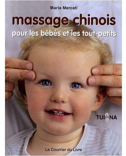 MASSAGE CHINOIS POUR LES BEBES ET LES TOUT-PETITS