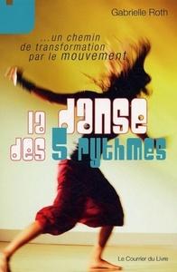 LA DANSE DES 5 RYTHMES