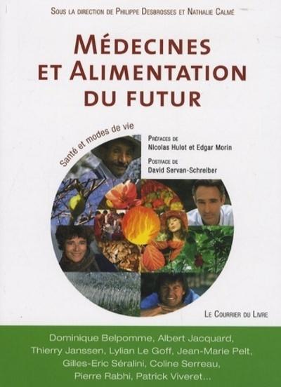 MEDECINES ET ALIMENTATION DU FUTUR