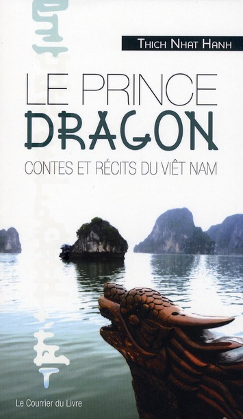LE PRINCE DRAGON - CONTES ET RECITS DU VIET NAM