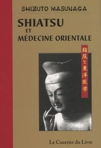 SHIATSU ET MEDECINE ORIENTALE