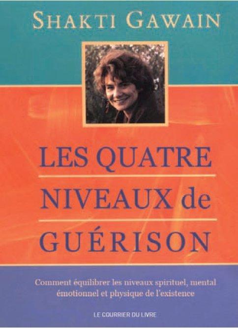 LES QUATRES NIVEAUX DE GUERISON