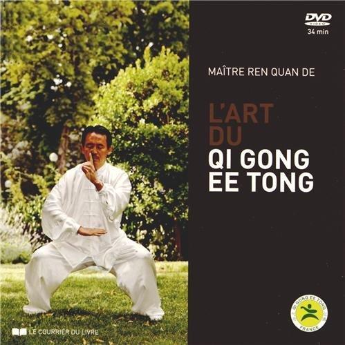 ART DU QI GONG EE TONG (L')