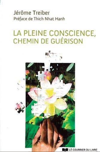 LA PLEINE CONSCIENCE, CHEMIN DE GUERISON
