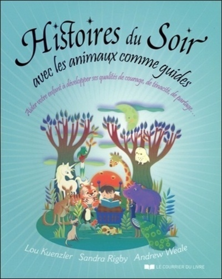 HISTOIRES DU SOIR AVEC LES ANIMAUX COMME GUIDES