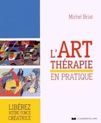 L'ART THERAPIE EN PRATIQUE