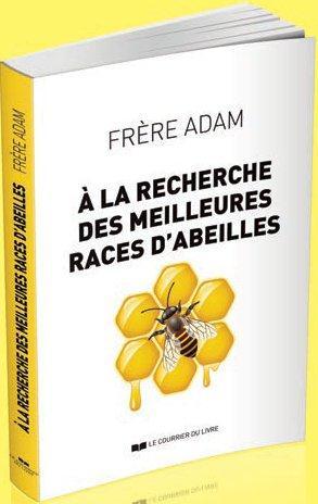 A LA RECHERCHE DES MEILLEURES RACES D'ABEILLES