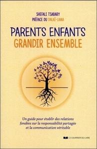 PARENTS ENFANTS GRANDIR ENSEMBLE