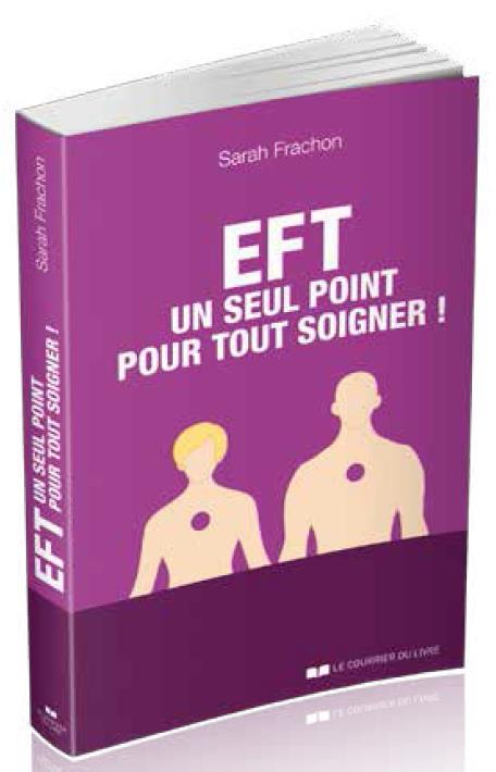 EFT : UN SEUL POINT POUR TOUT SOIGNER