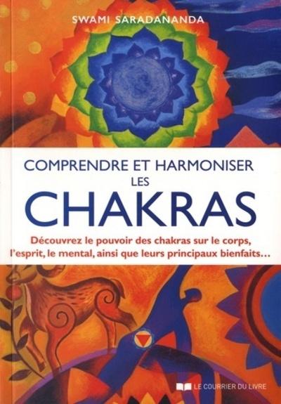 COMPRENDRE ET HARMONISER LES CHAKRAS