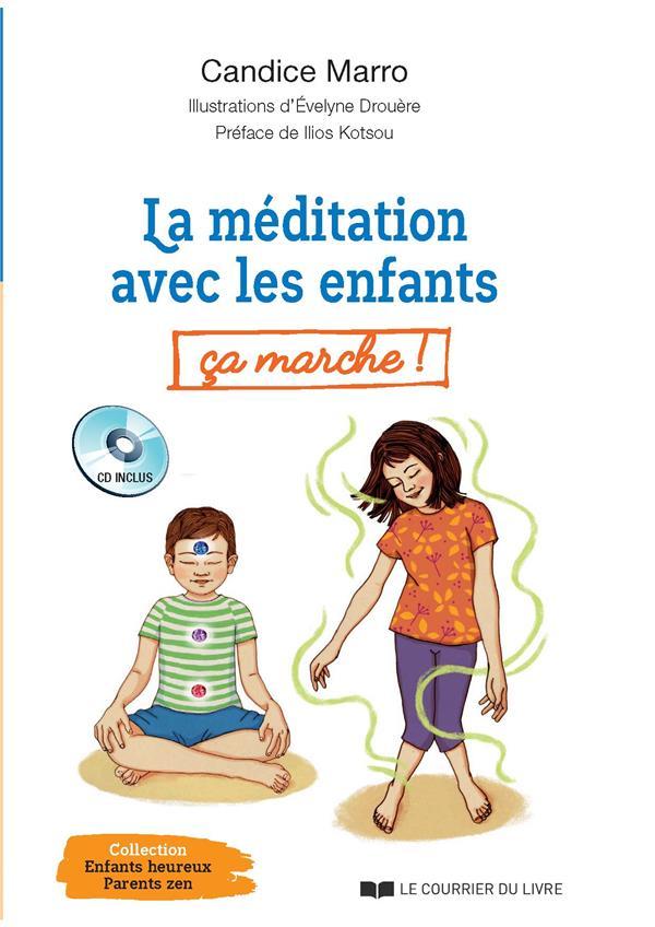 LA MEDITATION AVEC LES ENFANTS, CA MARCHE !