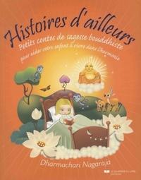 HISTOIRES D'AILLEURS, PETITS CONTES DE SAGESSE BOUDDHISTE
