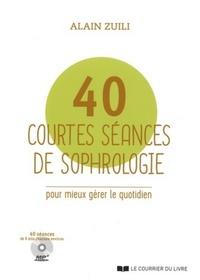 40 COURTES SEANCES DE SOPHROLOGIE