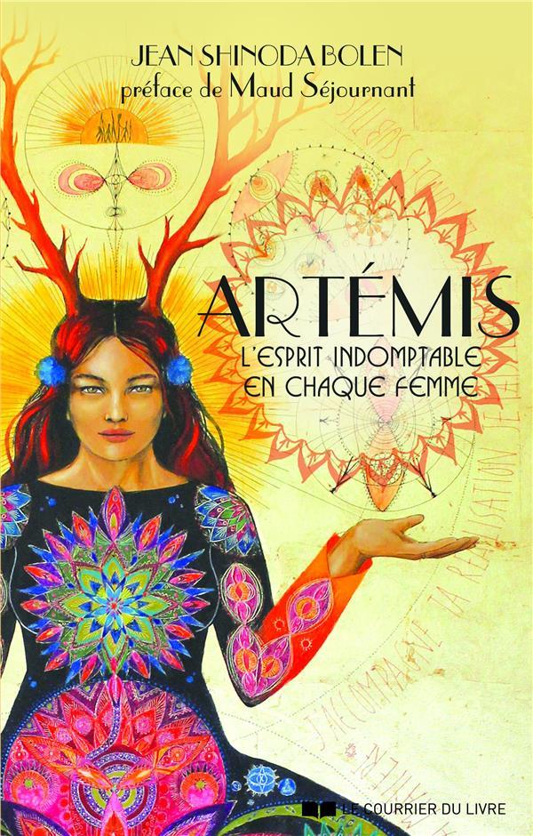 ARTEMIS, L'ESPRIT INDOMPTABLE EN CHAQUE FEMME