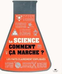 SCIENCE, COMMENT CA MARCHE ? (LA)