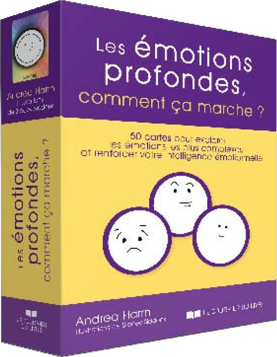 LES EMOTIONS PROFONDES, COMMENT CA MARCHE ?