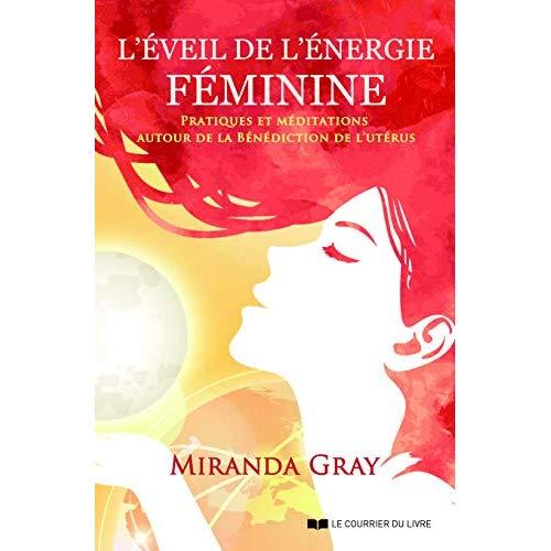 L'EVEIL DE L'ENERGIE FEMININE