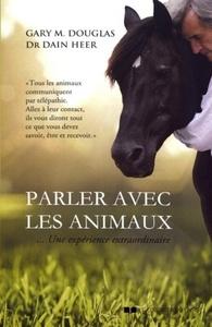 PARLER AVEC LES ANIMAUX ... UNE EXPERIENCE EXTRAORDINAIRE