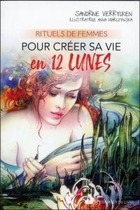 RITUELS DE FEMMES POUR CREER SA VIE EN 12 LUNES