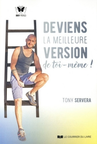 DEVIENS LA MEILLEURE VERSION DE TOI-MEME