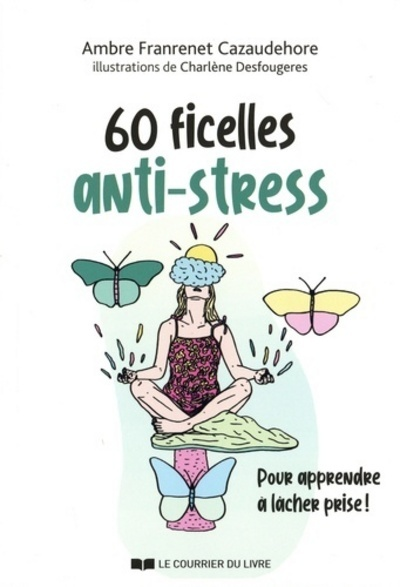 60 FICELLES ANTI-STRESS
