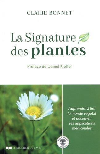LA SIGNATURE DES PLANTES