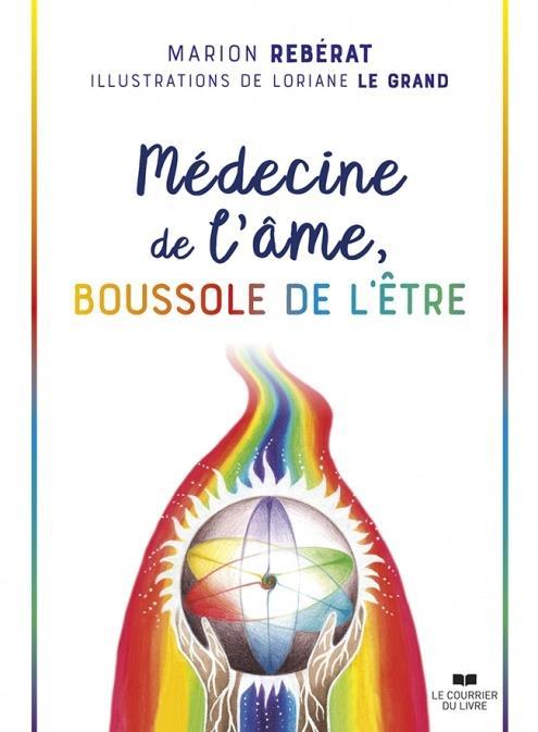 MEDECINE DE L'AME, BOUSSOLE DE L'ETRE