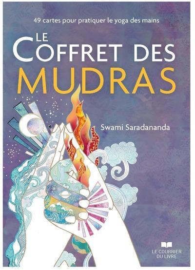 LE COFFRET DES MUDRAS - 49 CARTES POUR PRATIQUER LE YOGA DES MAINS