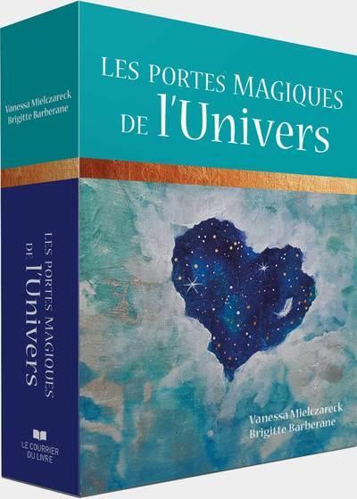 LES PORTES MAGIQUES DE L'UNIVERS - CARTES ORACLE POUR MANIFESTER UNE VIE MAGIQUE