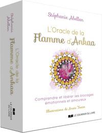 L'ORACLE DE LA FLAMME D'ANKAA - COMPRENDRE ET LIBERER SES BLOCAGES EMOTIONNELS ET AMOUREUX