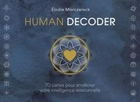HUMAN DECODER - 70 CARTES ET UN LIVRE POUR AMELIORER VOTRE INTELLIGENCE RELATIONNELLE