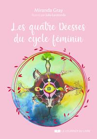 LES QUATRE DEESSES DU CYCLE FEMININ