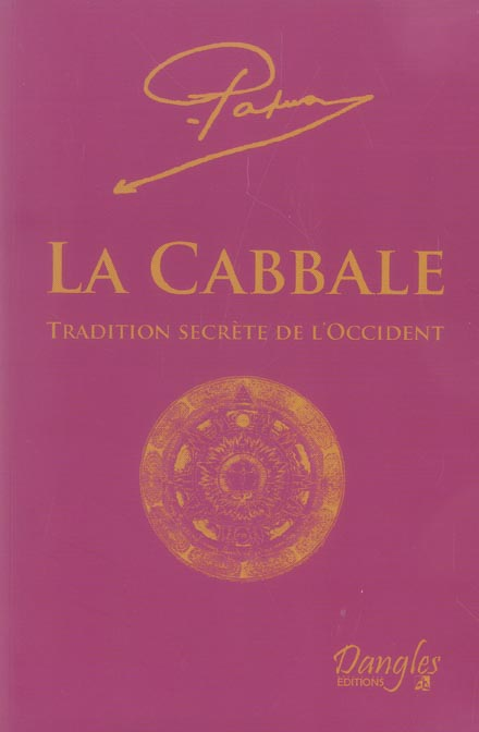 CABBALE - TRADITION SECRETE DE L'OCCIDENT