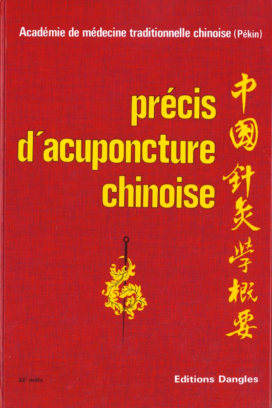 PRECIS D'ACUPUNCTURE CHINOISE