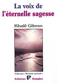 VOIX DE L'ETERNELLE SAGESSE